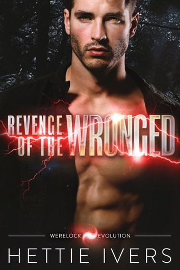 Revenge of the Wronged ebook by Hettie Ivers