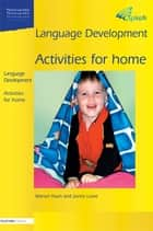 Language Development 1a - Activities for Home ebook by Marion Nash, Jackie Lowe