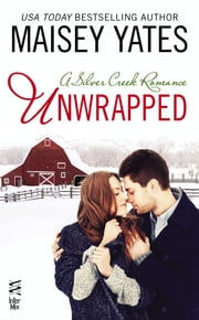 Unwrapped ebook by Maisey Yates