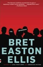 The Informers ebook by Bret Easton Ellis