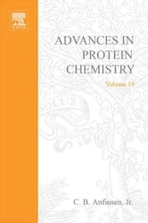 Advances in Protein Chemistry ebook by Anfinsen, C.B.