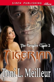 Tigerian ebook by Toni L. Meilleur