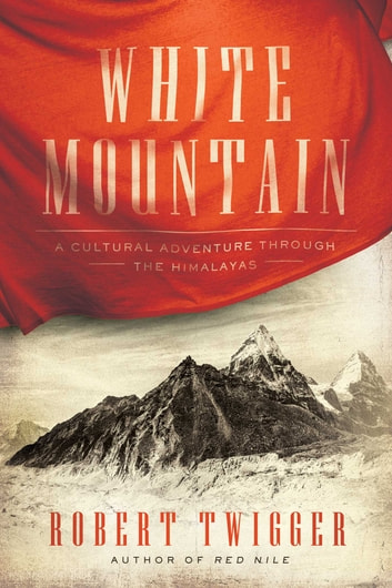 White Mountain ebook by Robert Twigger