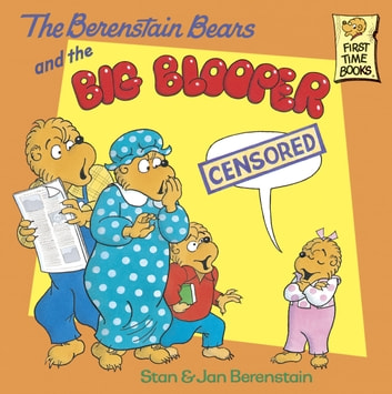 The Berenstain Bears and the Big Blooper eBook by Stan Berenstain,Jan Berenstain