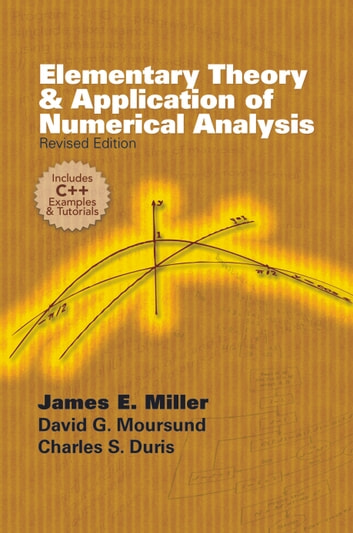 Elementary theory and application of numerical analysis ebook by elementary theory and application of numerical analysis revised edition ebook by david g moursund fandeluxe Images