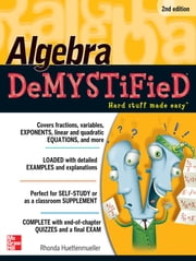 Algebra Demystified 2/E ebook by Rhonda Huettenmueller