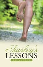 Sharleys Lessons ebook by RK Vetter