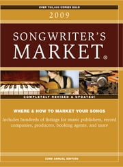 2009 Songwriter's Market - Listings ebook by Greg Hatfield