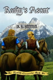 Reality's Ascent ebook by R. L. Copple