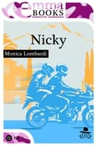 Nicky (GD Team #0,5) ebook by Monica Lombardi