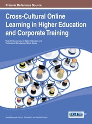 Cross-Cultural Online Learning in Higher Education and Corporate Training ebook by Jared Keengwe,Gary Schnellert,Kenneth Kungu