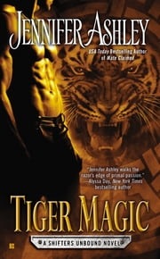 Tiger Magic ebook by Jennifer Ashley