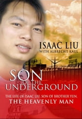 Son of the Underground ebook by Liu Isaac & Kaul Albrecht