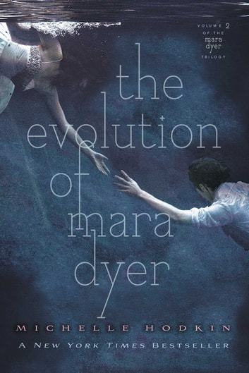 The Evolution of Mara Dyer ebook by Michelle Hodkin