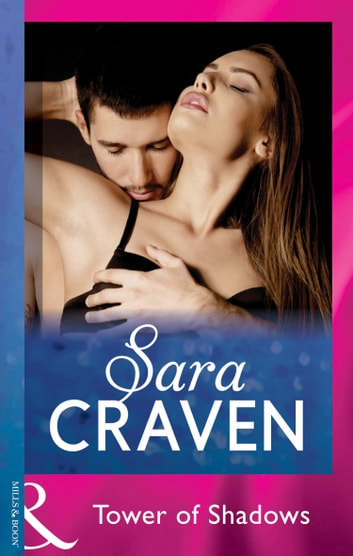 Tower Of Shadows Mills Boon Modern Ebook By Sara Craven