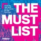 The Must List - Ranking the Best in 25 Years of Pop Culture ebook by The Editors of Entertainment Weekly