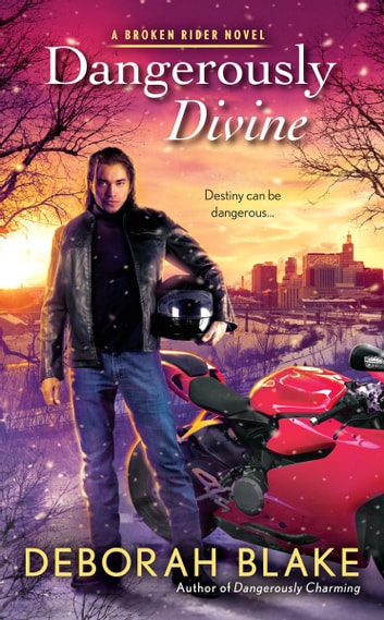 Dangerously Divine ebook by Deborah Blake