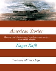 American Stories ebook by Nagai, Kafu