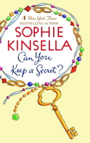 Can You Keep a Secret? ebook by Sophie Kinsella