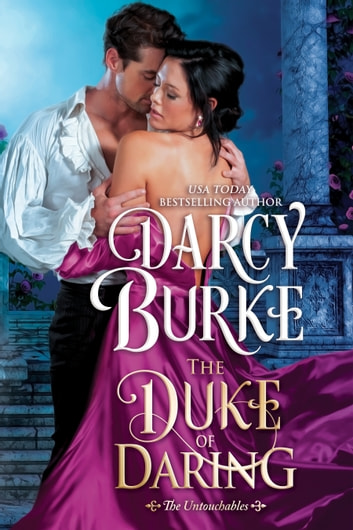 The Duke of Daring ebook by Darcy Burke