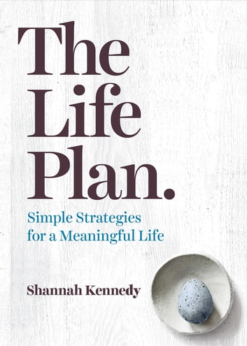 The Life Plan ebook by Shannah Kennedy