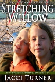 Stretching Willow ebook by Jacci Turner