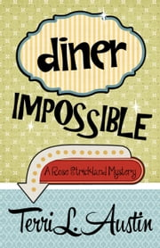 DINER IMPOSSIBLE ebook by Terri L. Austin
