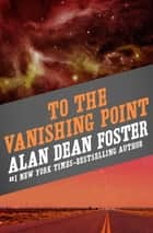 To the Vanishing Point ebook by