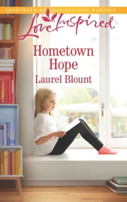 Hometown Hope - A Fresh-Start Family Romance ebook by Laurel Blount