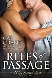 Rites of Passage - A Courtland Novel ebook by Cat Grant