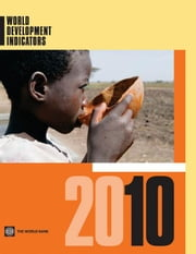 World Development Indicators 2010 ebook by World Bank, Bank