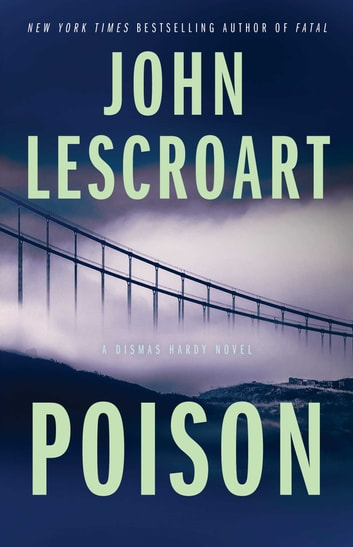 Poison - A Novel ebook by John Lescroart