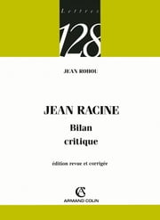 Jean Racine - Bilan critique ebook by Jean Rohou