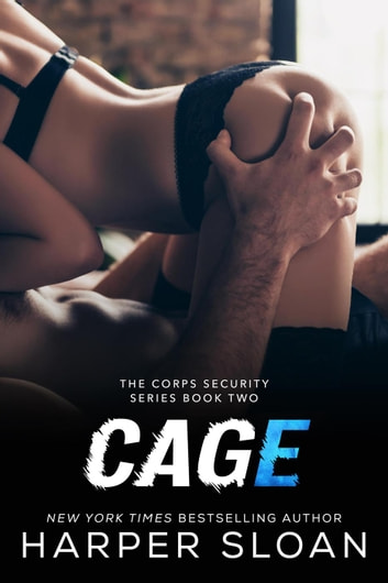 Cage - Corps Security, #2 ebook by Harper Sloan