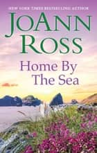 Home by the Sea 電子書 by JoAnn Ross