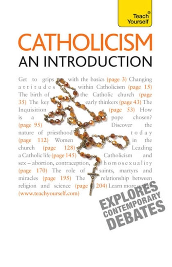 Catholicism: An Introduction - A comprehensive guide to the history, beliefs and practices of the Catholic faith ebook by Peter Stanford