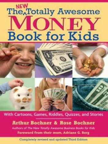 New totally awesome money book for kids ebook by arthur bochner new totally awesome money book for kids revised edition ebook by arthur bochnerrose fandeluxe Document