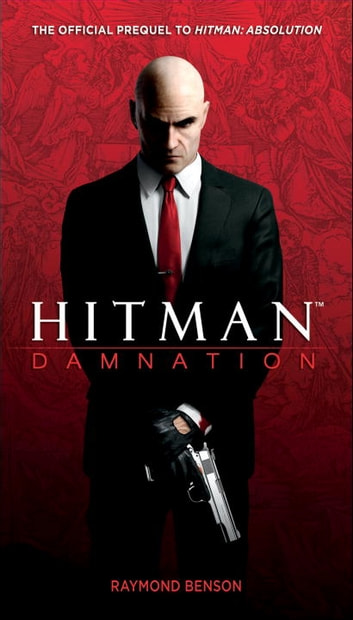 Hitman: Damnation eBook by Raymond Benson