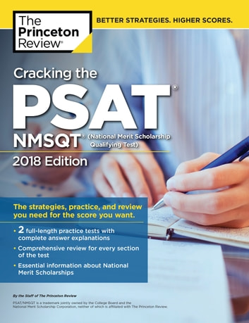 Cracking the PSAT/NMSQT with 2 Practice Tests, 2018 Edition - The Strategies, Practice, and Review You Need for the Score You Want ebook by Princeton Review