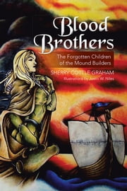 Blood Brothers ebook by Sherry Cottle Graham