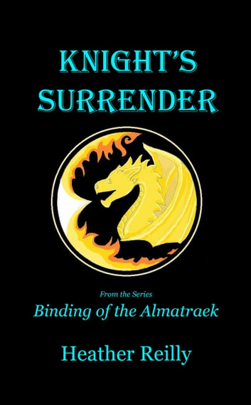 Knight's Surrender ebook by Heather Reilly