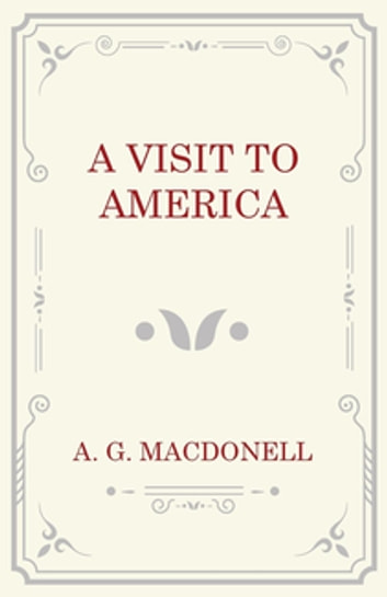 A Visit to America eBook by A. G. Macdonell