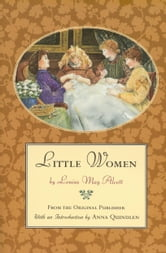 Little Women - From the Original Publisher ebook by Louisa May Alcott