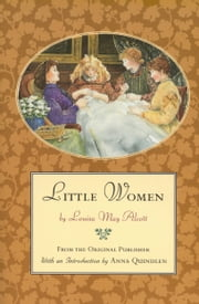 Little Women - From the Original Publisher ebook by Anna Quindlen,Louisa May Alcott