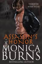 Assassin's Honor Ebook di Monica Burns