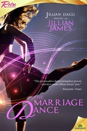 The Marriage Dance ebook by Jillian James,Jillian Dagg