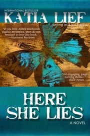 Here She Lies ebook by Katia Lief