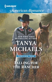 Falling for the Rancher ebook by Tanya Michaels