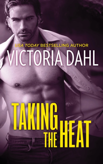 Taking the Heat ebook by Victoria Dahl