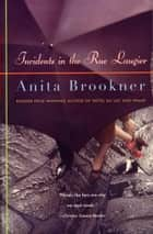 Incidents in the Rue Laugier ebook by Anita Brookner